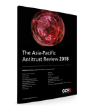 Asia-Pacific Antitrust Review 2018
