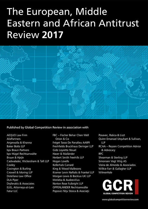 The European, Middle Eastern and African Antitrust Review 2017