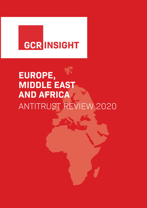 Europe, the Middle East and Africa Antitrust Review 2020