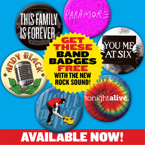 Free Paramore, You Me At Six, Pierce The Veil, Asking Alexandria and Andy Black badges