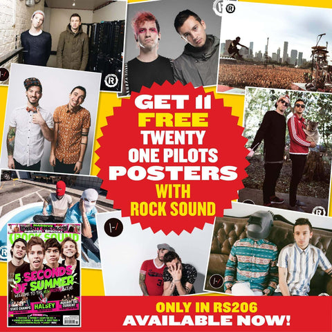 Rock Sound Issue 206 with 11 free Twenty One Pilots Posters