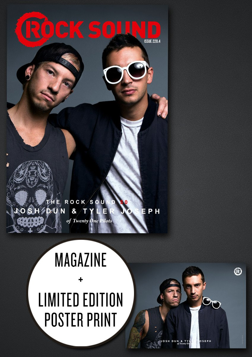 Rock Sound 228.4 All-new interview with Josh Dun and Tyler Joseph from Twenty One Pilots plus posters