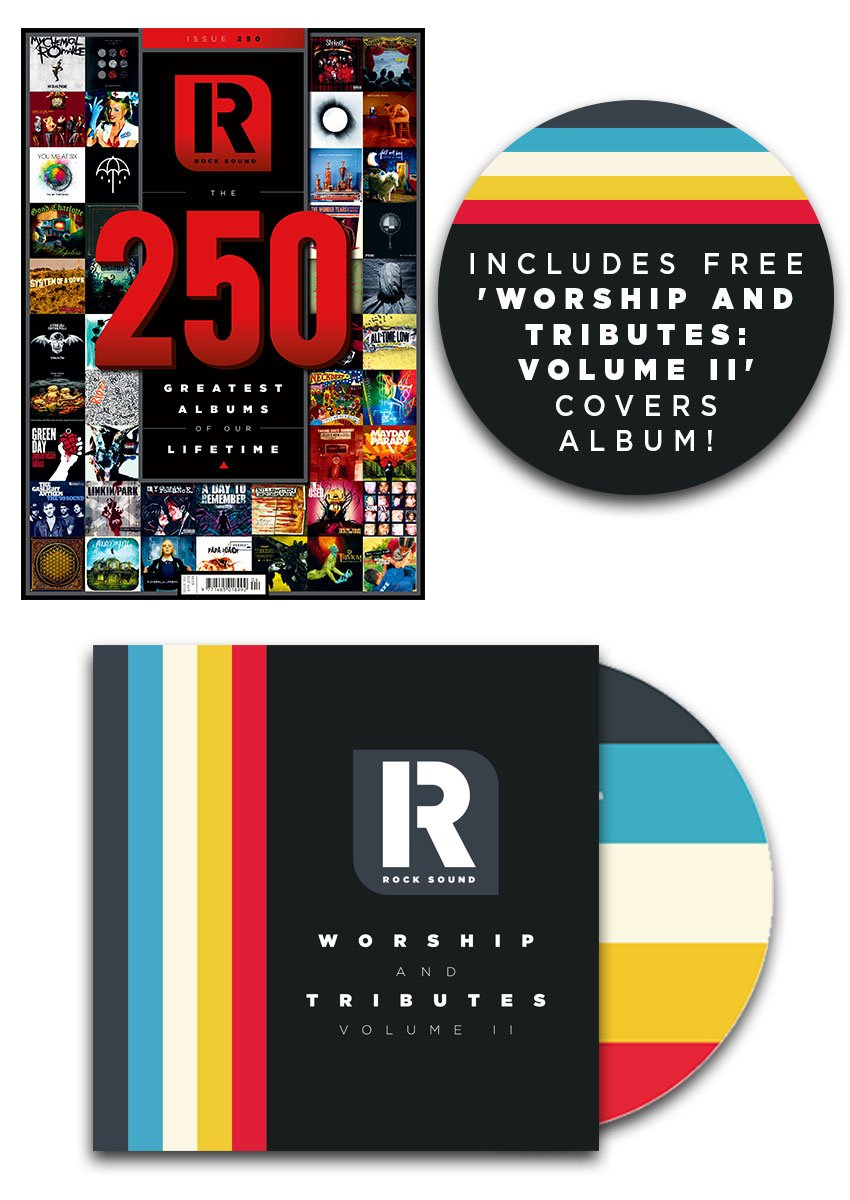 Rock Sound Issue 250 + Worship And Tributes: Volume II CD
