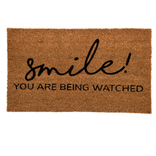 Load image into Gallery viewer, SWHF Coir Door Mat with Anti Skid Rubberized Backing:Brown (Smile ! You are Being Watched) - SWHF