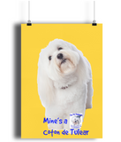 Portrait Poster Mine's a Coton de Tulear - The Dog Demands, [product_dog accessories]