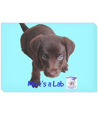 Landscape Canvas Mine's a Lab - The Dog Demands, [product_dog accessories]