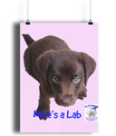 Poster Mine's a Lab - The Dog Demands, [product_dog accessories]