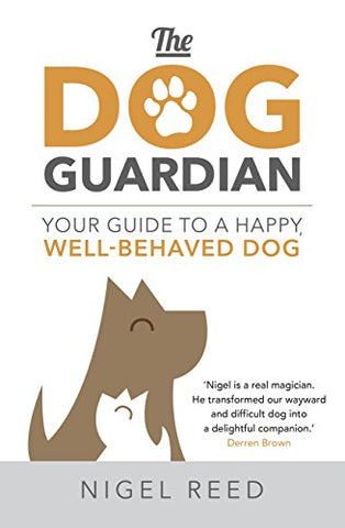 The Dog Guardian: Your Guide to a Happy, Well-Behaved Dog - The Dog Demands, [product_dog accessories]