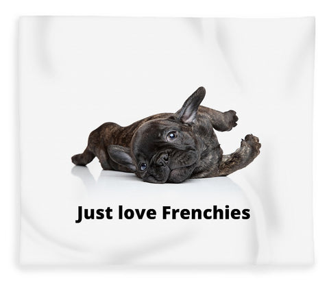 Just love Frenchies - Blanket