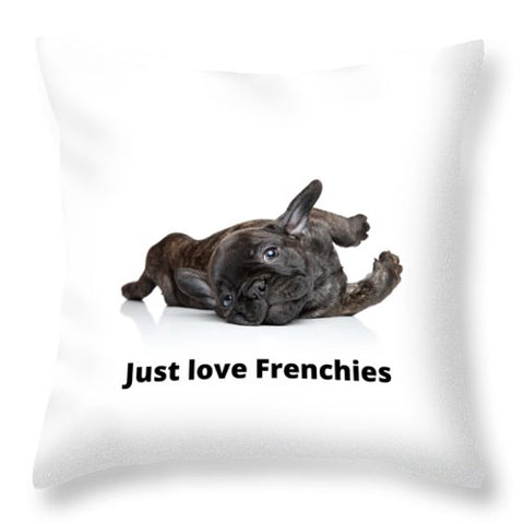 Just love Frenchies - Throw Pillow