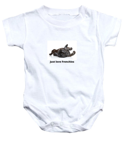Just love Frenchies - Baby Onesie