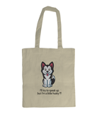 EarthAware Organic Spring Tote Husky I'll try to speak upbut I'm a little husky !!! - The Dog Demands, [product_dog accessories]