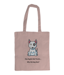 EarthAware Organic Spring Tote English Bull Terrier - Why the long face? - The Dog Demands, [product_dog accessories]