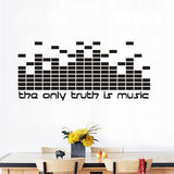 "Vinyl Wall Sticker - ""The Only Truth Is Music"""