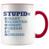 Fun - Stupid = Accent Mugs - The Shoppers Outlet