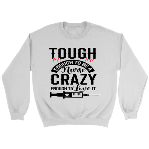 Tough Enough To Be A Nurse Crewneck Sweatshirts - The Shoppers Outlet