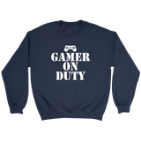 Gamer on Duty Crewneck Sweatshirts- White Font - The Shoppers Outlet