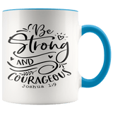 Faith - Joshua 1:9 Mugs (7 Colors) - The Shoppers Outlet