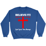 Believe It Crewneck Sweatshirts - The Shoppers Outlet