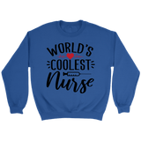 World's Coolest Nurse Crewneck Sweatshirts - The Shoppers Outlet