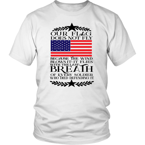 Our Flag Does Not Fly Tee Shirts - The Shoppers Outlet