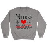 Nurse Job Title Crewneck Sweatshirts - The Shoppers Outlet