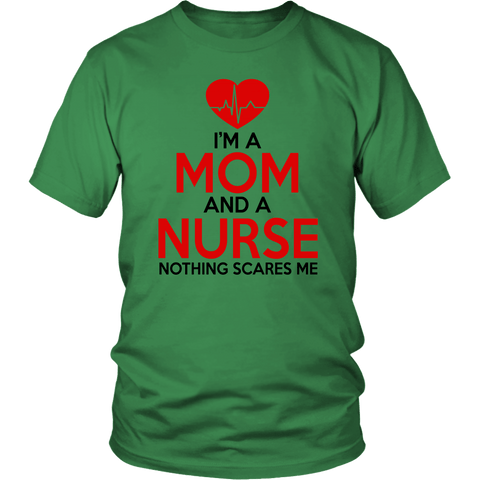 I'm A Mom n A Nurse Tee Shirts (10 Colors) - The Shoppers Outlet