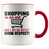 Fun - Shopping Is An Art Accent Mugs (8 Colors) - The Shoppers Outlet