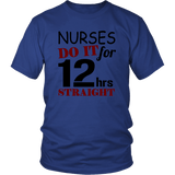 Nurses Do It Tee Shirts (10 Colors) - The Shoppers Outlet