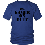 Gamer on Duty Tee Shirts- Black Font - The Shoppers Outlet