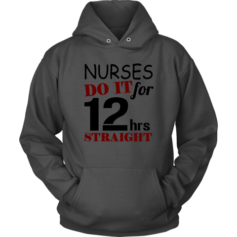 Nurses Do It Hoodies - The Shoppers Outlet