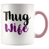 Wife - Thug Wife Accent Mugs - The Shoppers Outlet