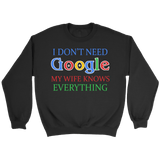 I Don't Need Google Crewneck Sweatshirts - The Shoppers Outlet