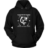 I'D Rather Be Fishing Hoodies - The Shoppers Outlet
