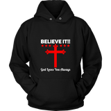 Believe It Shirts - The Shoppers Outlet