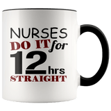 Nurses  - Do It Accent Mugs - The Shoppers Outlet