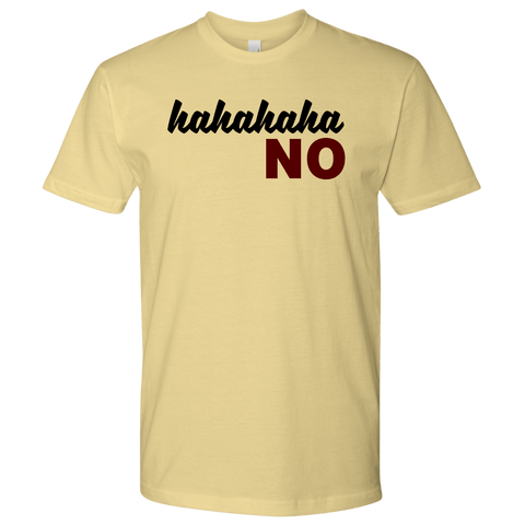HAHA NO Tee Shirts (8 Colors) - The Shoppers Outlet