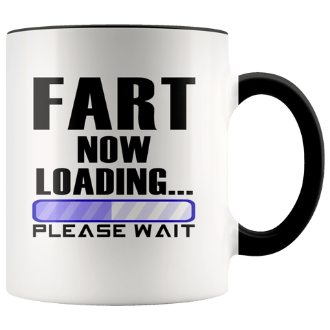 Fun - FART Now Loading Accent Mugs - The Shoppers Outlet