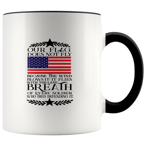Our Flag Does Not Fly Mugs (7 Colors) - The Shoppers Outlet