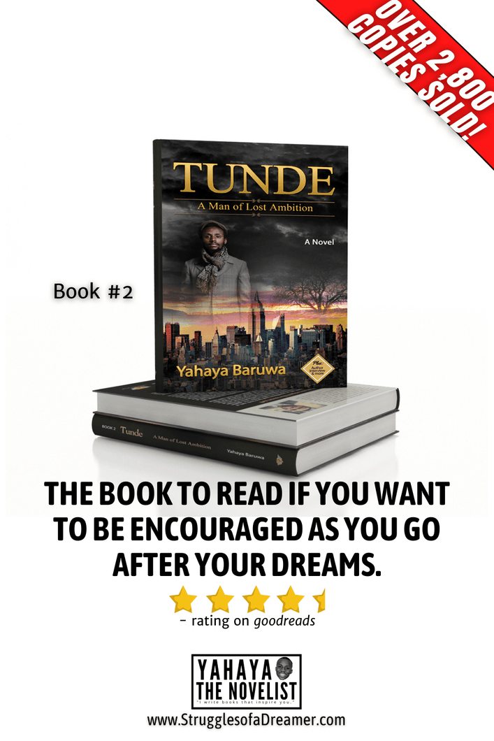 Inspirational fiction book - Tunde: A Man of Lost Ambition by Yahaya Baruwa