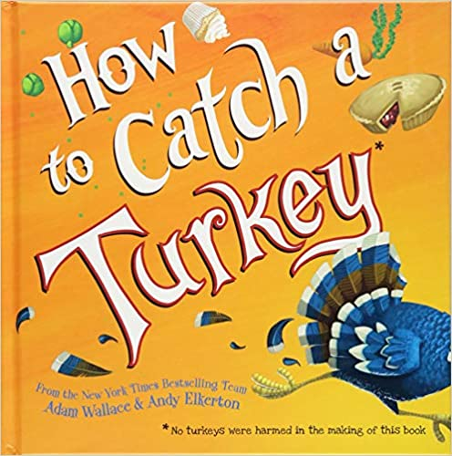 How to Catch a Turkey Children's Book
