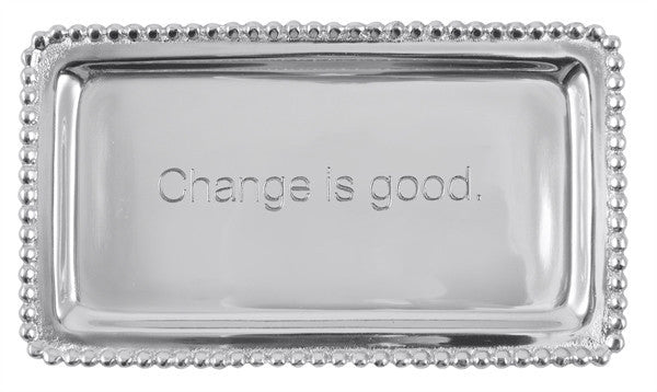 Change is Good Tray