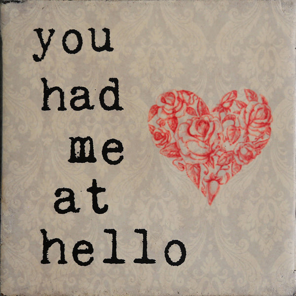 You had me at Hello Plaque-Small
