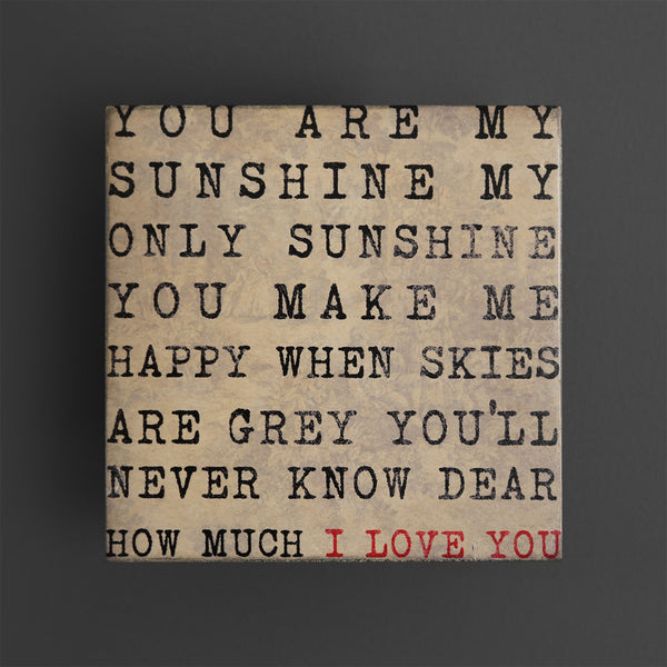 You are my Sunshine Plaque-Small
