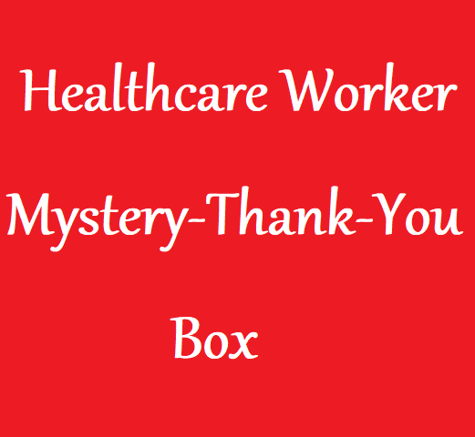 Mystery Thank You Box for Medical Personnel