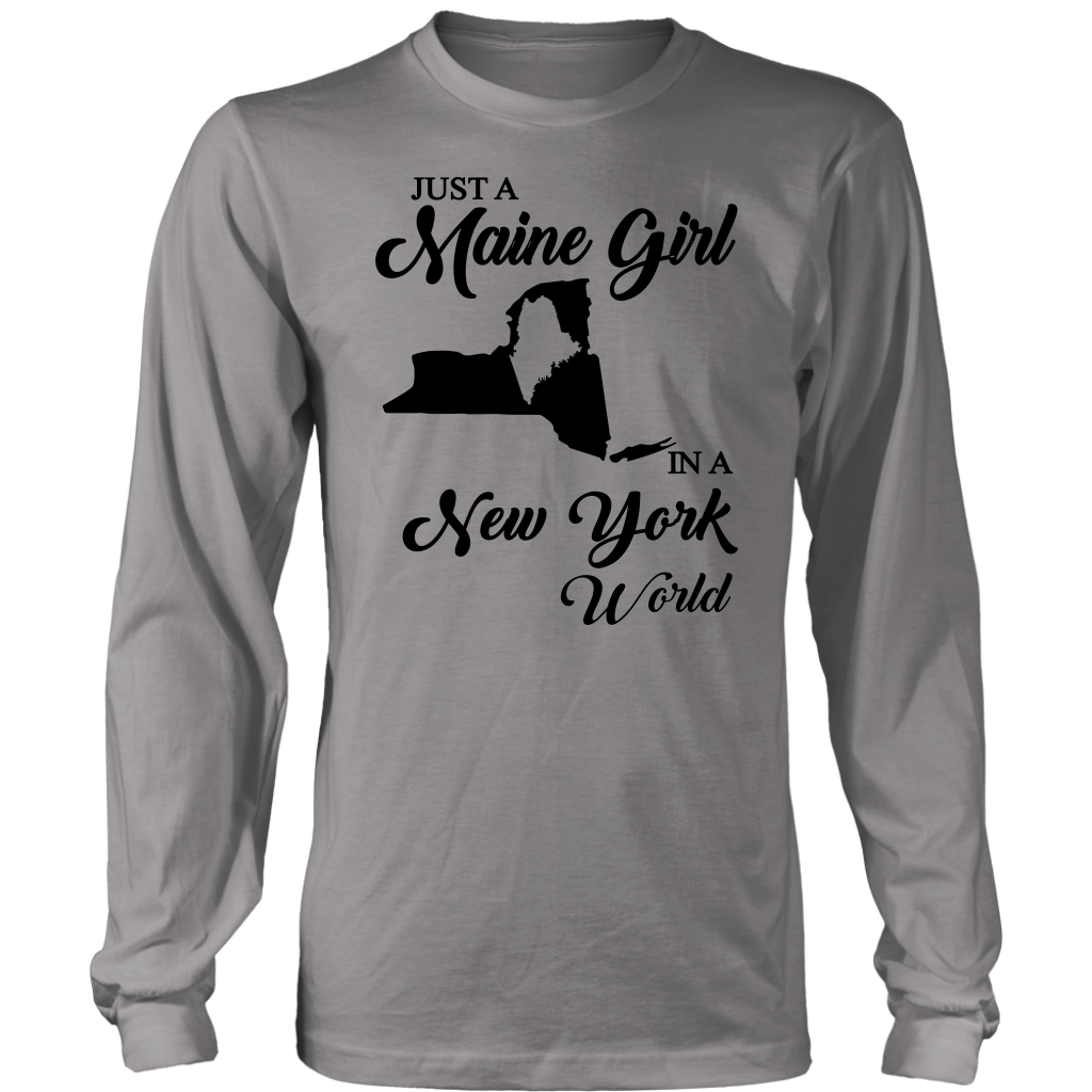 Just A Maine Girl In A New York World T-Shirt