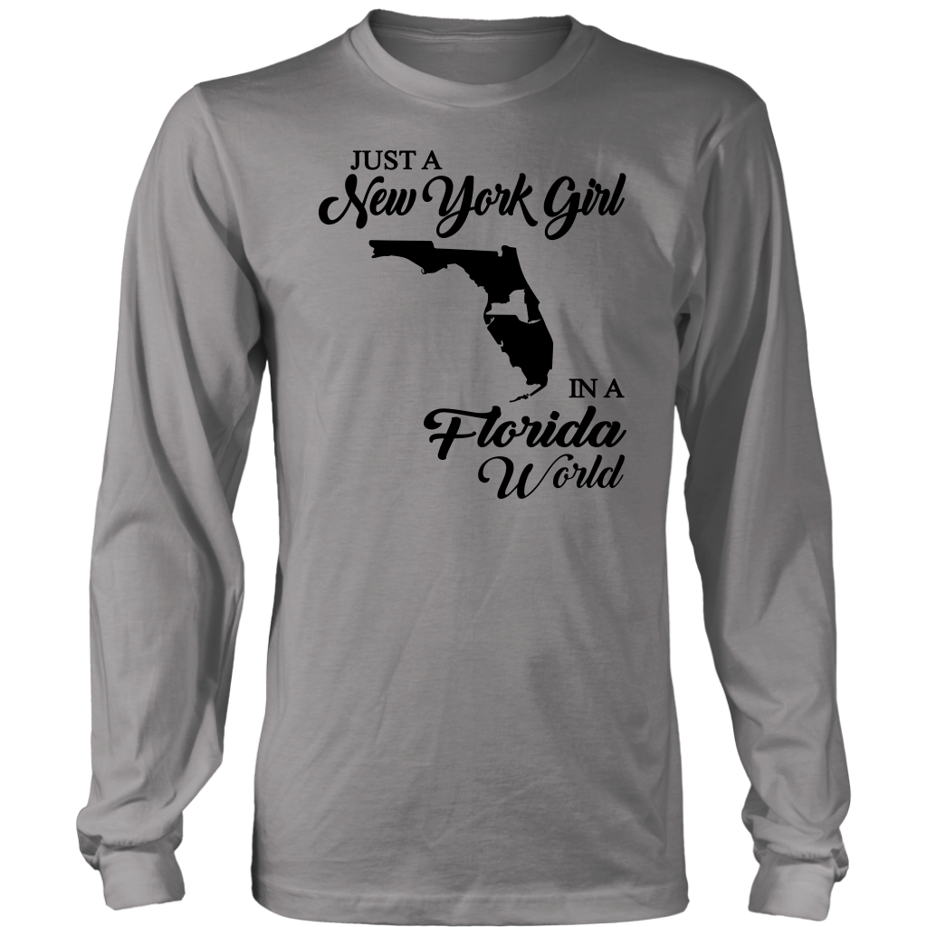 Just A New York Girl In A Florida World T-Shirt