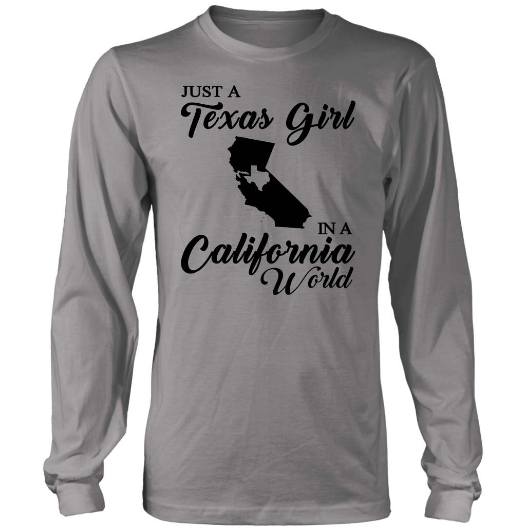 Just A Texas Girl In A California World  T- Shirt