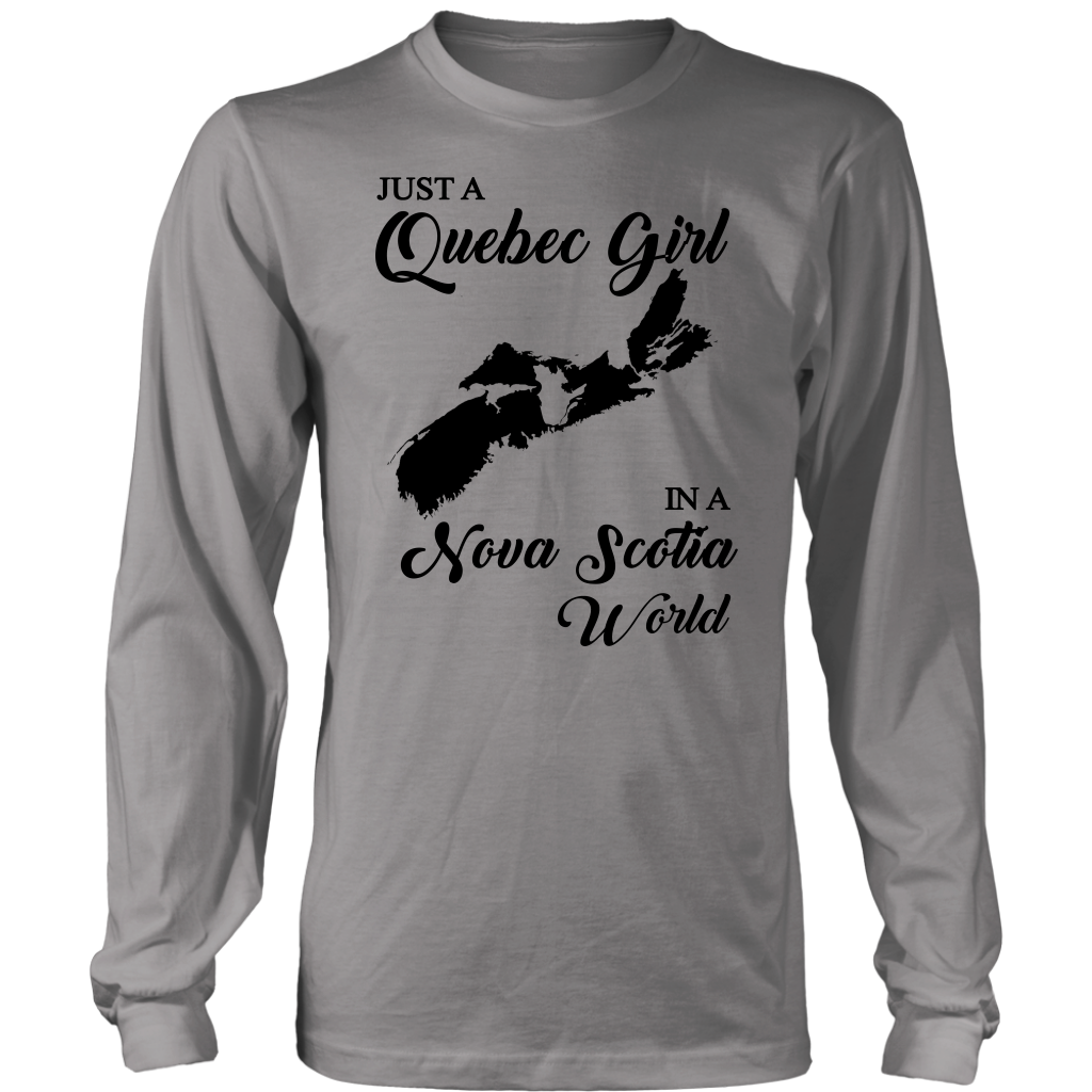 Just A Quebec Girl In A Nova Scotia World T-Shirt