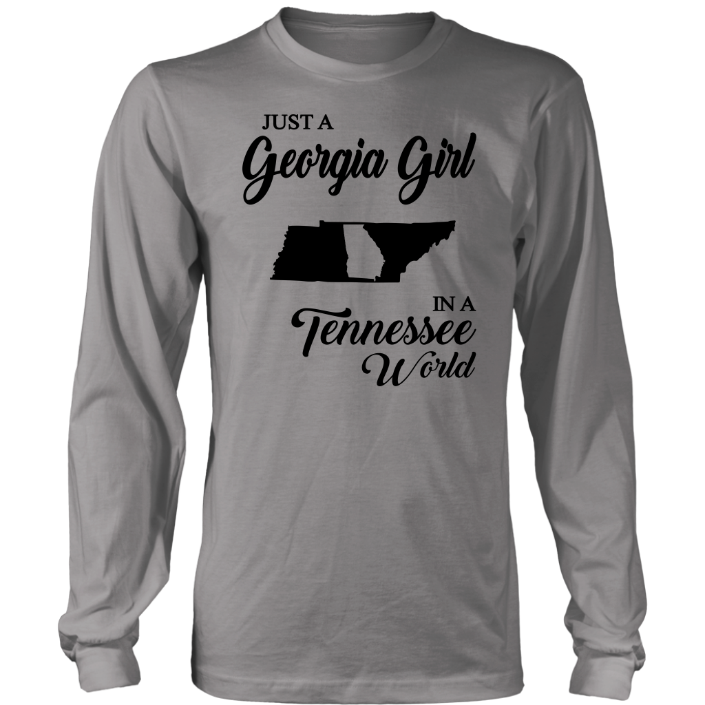 Just A Georgia Girl In A Tennessee World T-Shirt